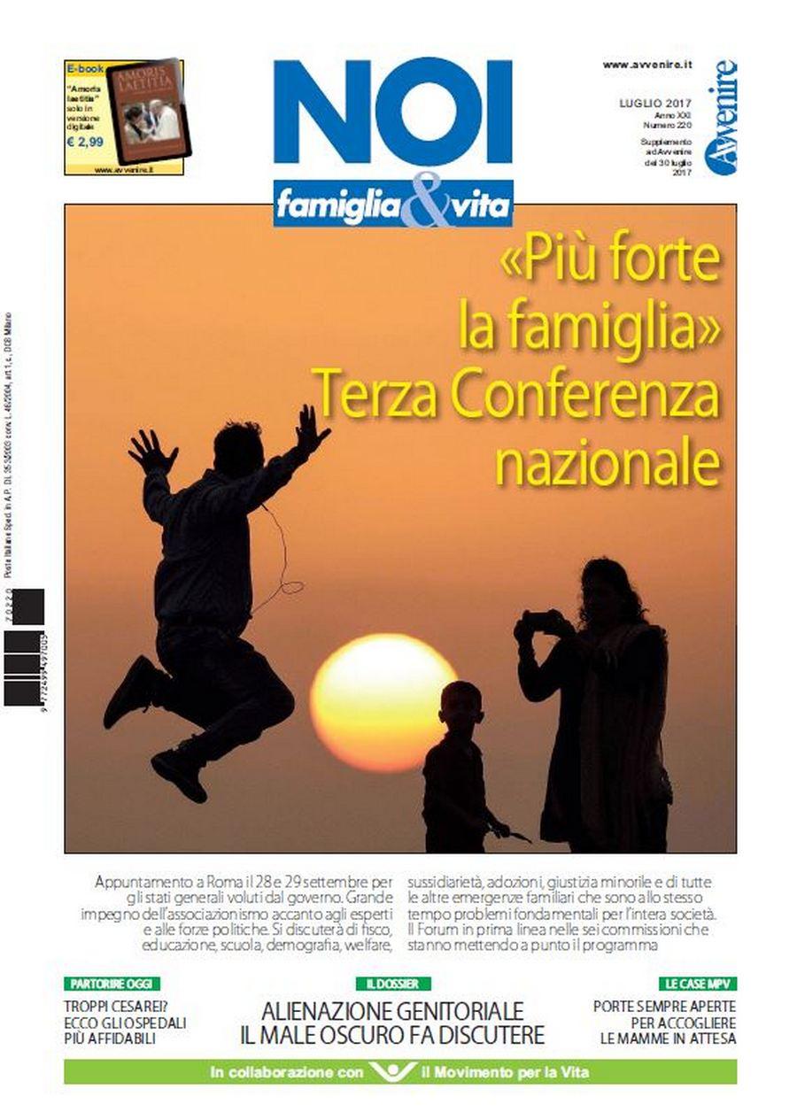 La copertina del numero di Noi «famiglia&vita» in edicola con Avvenire domenica 30 luglio